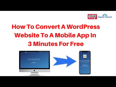 How To Convert A WordPress Website To A Mobile App In 3 Minutes For Free