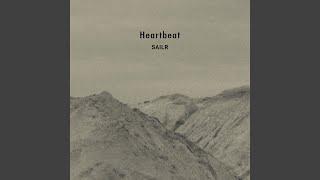 "Video thumbnail of ""SAILR - Heartbeat"""