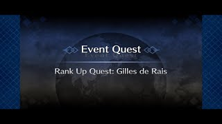 Gilles de Rais  - (Fate/Grand Order) - [FGO NA] RANK UP QUEST II: CASTER GILLES DE RAIS (1/2)