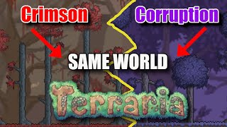 How to get Corruption and Crimson in the same world in Terraria 1.4