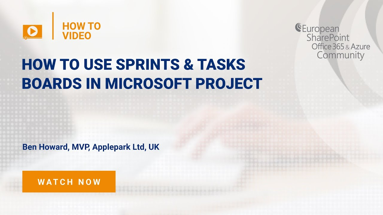 How To use Sprints & Task Boards in Microsoft Project