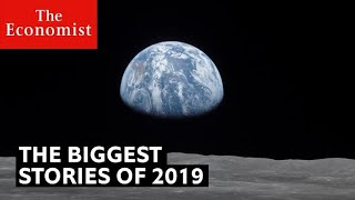 What will be the biggest stories of 2019?   Part Two   The Economist