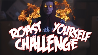 ROAST YOURSELF CHALLENGE EPIC!! | ZARCORT