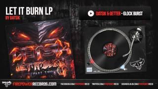 Datsik & Getter - Glock Burst