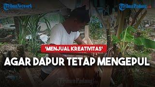 Agar Dapur Tetap Mengepul, Slamet Nelayan di Kota Padang 'Jual Kreativitas'