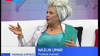Why Nazlin Umar can no longer run for presidency in Kenya