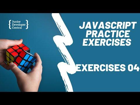 JavaScript Coding Exercises For Beginners: Beginner Exercises Part 4