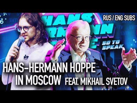 Hans-Hermann Hoppe in Moscow. feat. Mikhail Svetov