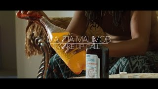 "Malitia Malimob ""Wake Up Call"" Official Video"
