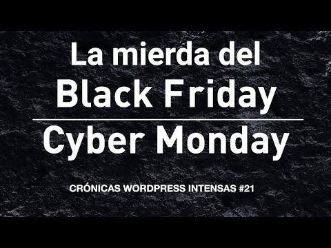La mierda del Black Friday inunda WordPress – Crónicas WordPress intensas #21