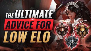 The ULTIMATE Advice For EVERY Low Elo Player - League of Legends Season 10