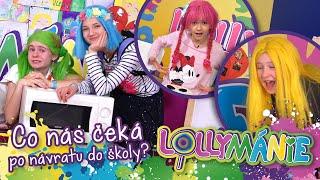 Lollipopz [LOLLYMÁNIE - Co nás čeká po návratu do školy?!]