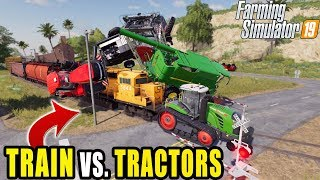 TRAIN VS LARGE AG EQUITMENT! | FARMING SIMULATOR 2019