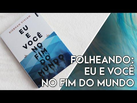 FOLHEANDO: Eu e Você no Fim do Mundo - Siobhan Vivian | Pausa Para Um Café