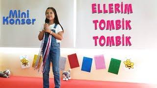 Ceylin-H | Mini Konser Ellerim Tombik Tombik - Nursery Rhymes & Super Simple Educational Kids Songs
