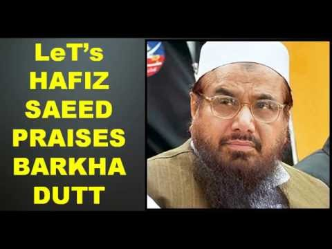 Hafiz Saeed Praises Barkha Dutt ! Why praising Indian journalist Only Barkha Dutt ?