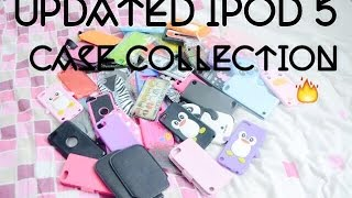 Updated Ipod 5 Case Collection :)