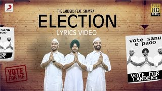 Landers  Election Feat Smayra & Mr V Grooves  Lyrics Video  Latest Punjabi Song 2016