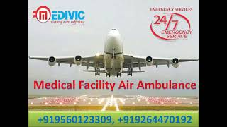 Reliable Air Ambulance Services in Patna with Doctor Facility