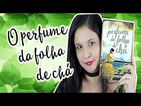 O perfume da folha de chá | Autora: Dinah Jefferies