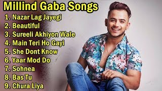 Top Five Millind Gaba All Songs Download Pagalworld 2019