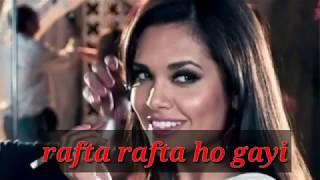 Rafta rafta song with lyrics/ whatsapp status