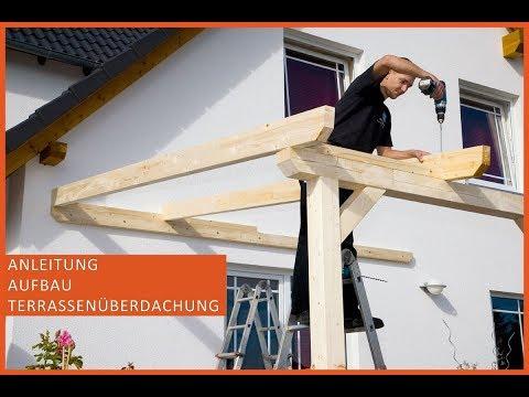 Terrassenüberdachung aus Holz - Terrassendach selber bauen - Anleitung - Aufbau - Montage - NEW - HD