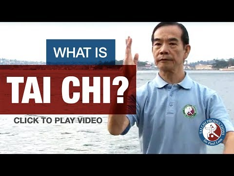 Dr Paul Lam I Online Tai Chi Lessons I What is Tai Chi?