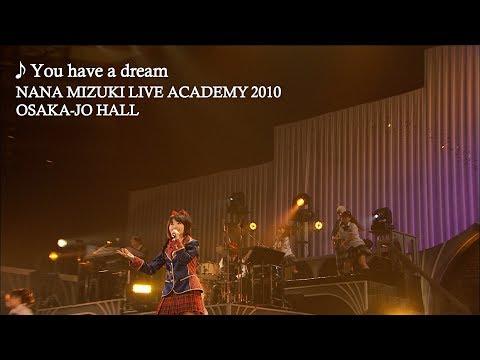You have a dream (Live at Osaka Jo Hall 2010)