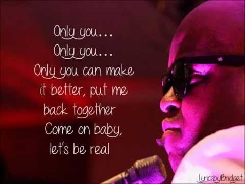 Only You - Cee Lo Green ft. Lauriana Mae (Lyrics on Screen)