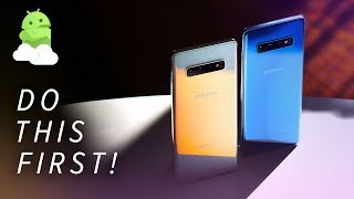First 6 things to do with your new Samsung Galaxy S10 or Samsung Galaxy S10e