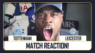 SPURS TAKE THE FOXES TO A BUFFET AND FEED THEM AN L | Tottenham (3) vs Leicester (0) EXPRESSIONS