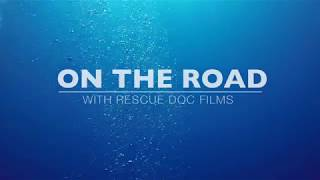 On the Road with Rescue Doc Films