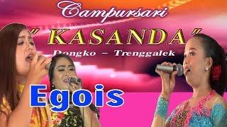 Kasanda - Egois Campursari Dangdut Koplo