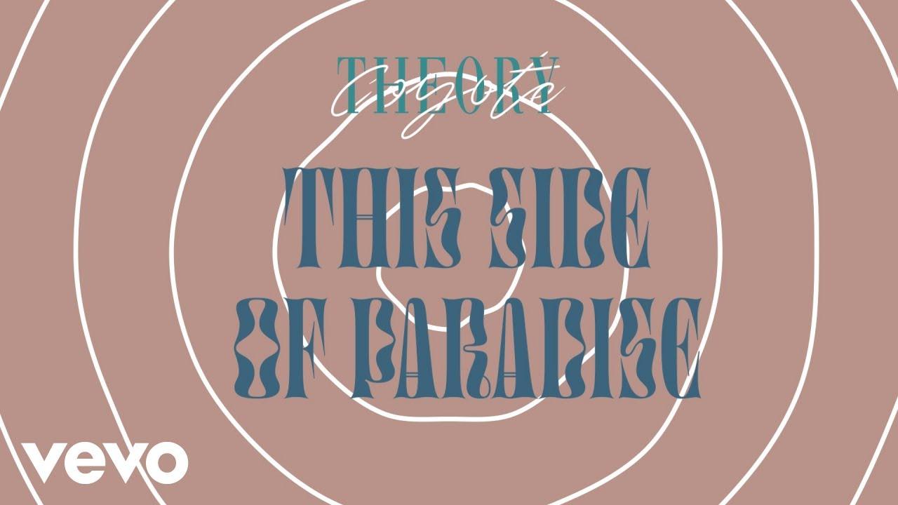 Lirik Lagu This Side of Paradise - Coyote Theory dan Terjemahan