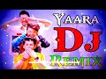 Yaara Teri Meri Yaari Sabse Pyari💕💕 || Hard Punch Mix 💘💘|| Dj Remix 🎧🔊Dj Ajay video download