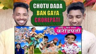 CHOTU BAN GAYA CROREPATI |ga hIşula | Khandesh Hindi Comedy |Chotu Dada Comedy Video| Dawood Khustar