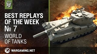 World of Tanks: Best Replays of the Week - Episode 7