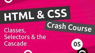 HTML & CSS Crash Course Tutorial #5 - CSS Classes & Selectors