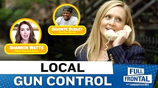 Gun Control is a Local Issue ft. Shannon Watts, Moms Demand Action
