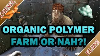 Ragnarok resource guide organic polymer and best method to harvest ark happened organic polymer farm malvernweather Image collections
