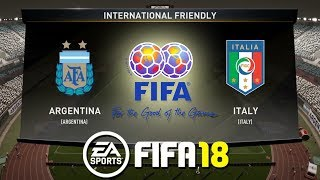 FIFA 18 | Argentina vs Italy | International Friendly 2018 | Prediction Gameplay