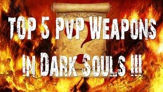 Dark Souls III   TOP 5 PvP Weapons