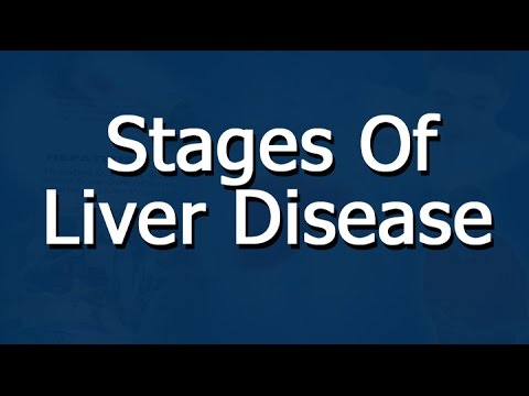 Video Liver Disease Stages - An Overview