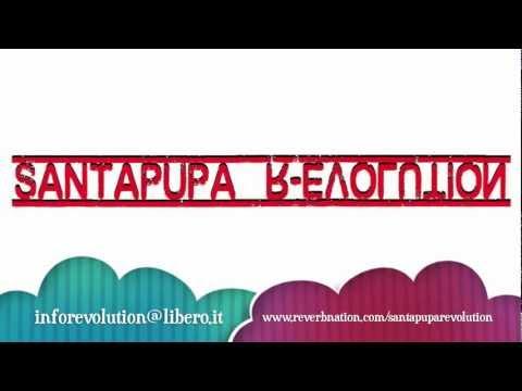 Santapupa R-Evolution - Cambio Tutto! (Arrendetevi, siete circondati!)