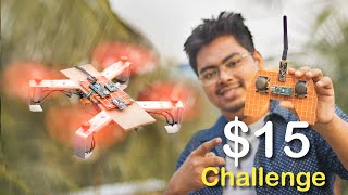 $15 Drone Build within 24 Hour - Challenge