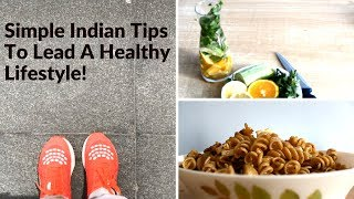 How to Start a Healthy Lifestyle | Simple Indian Tips to Live a Healthy Life | Saloni