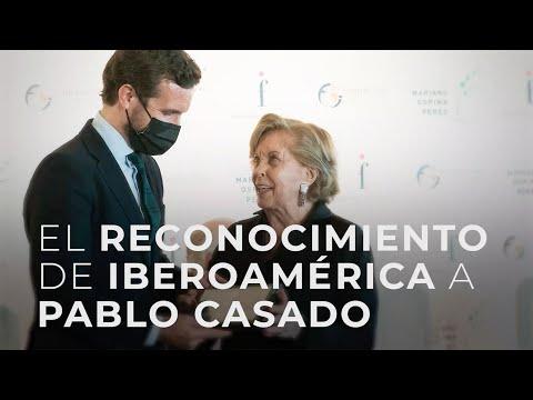 El reconocimiento de Iberoamérica a Pablo Casado
