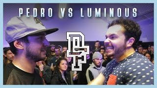 PEDRO VS LUMINOUS | Don