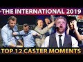 TOP 12 HYPE CASTER Moments of TI9 The In
